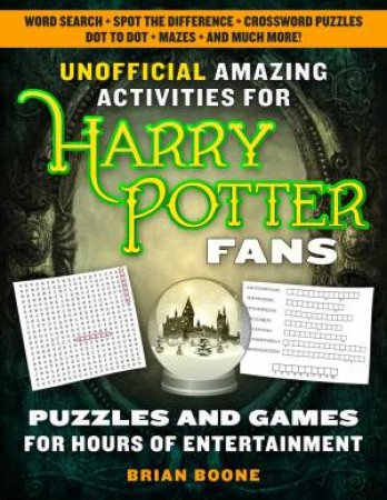 Unofficial Amazing Activities For Harry Potter Fans by Brian Boone