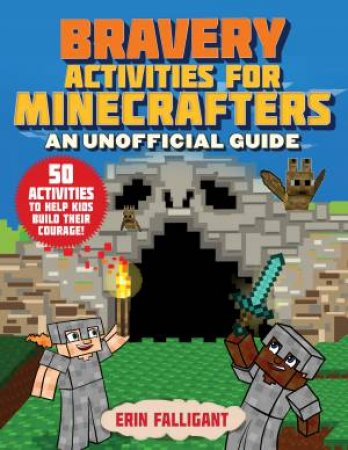 Bravery Activities or Minecrafters by Erin Falligant & Amanda Brack