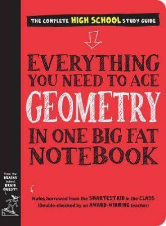Everything You Need To Ace Geometry In One Big Fat Notebook by Christy Needham