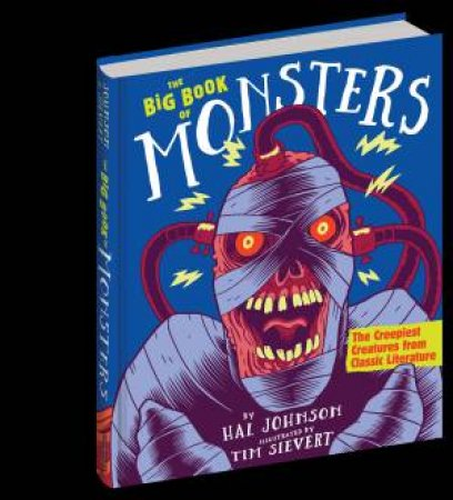 The Big Book Of Monsters by Hal Johnson
