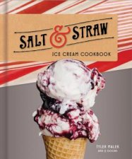 Salt  Straw Ice Cream Cookbook