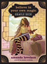 Believe In Your Own Magic A 45Card Oracle Deck And Guidebook