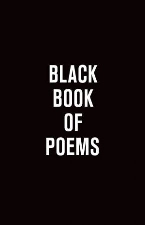 Black Book Of Poems by Vincent Hunanyan