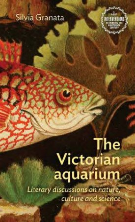 The Victorian Aquarium by Silvia Granata