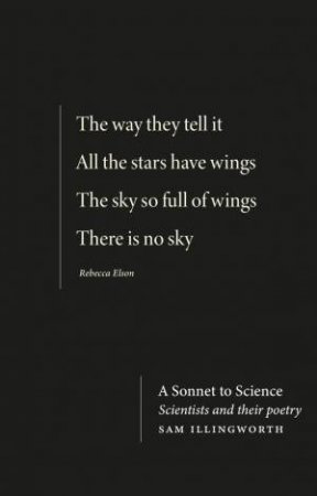 A Sonnet To Science by Sam Illingworth