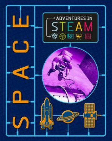 Adventures in STEAM: Space