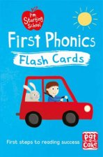 I'm Starting School: First Phonics Flash Cards by Pat-a-Cake & Becky Down