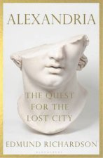 Alexandria The Quest For The Lost City