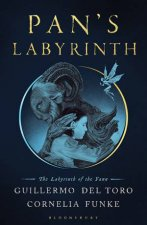 Pan's Labyrinth: The Labyrinth Of The Faun by Guillermo del Toro & Cornelia Funke