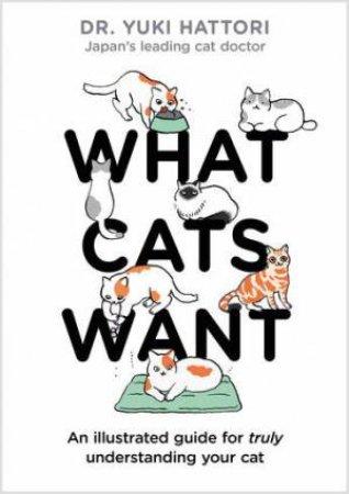 What Cats Want by Yuki Hattori