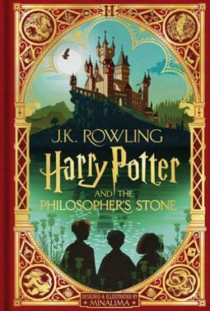 Harry Potter And The Philosopher's Stone: MinaLima Edition by J.K Rowling