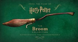 Harry Potter - The Broom Collection And Other Props From The Wizarding World by Jody Revenson