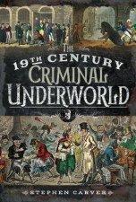 19th Century Criminal Underworld