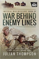 The Imperial War Museums Book Of War Behind Enemy Lines
