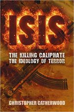 ISIS The Killing Caliphate The Ideology Of Terror