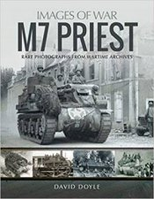 M7 Priest Rare Photographs From Wartime Archives