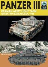 Panzer III German Army Light Tank Operation Barbarossa 1941