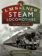 L M S  L N E R Steam Locomotives The Post War Era
