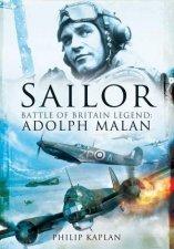Sailor Battle Of Britain Legend Adolph Malan