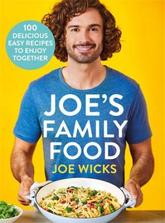 Joe's Family Food by Joe Wicks