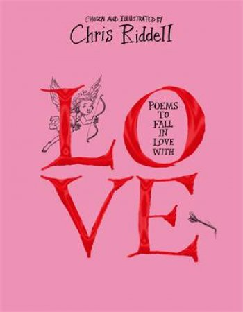 Poems To Fall In Love With by Chris Riddell & Various
