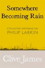 Somewhere Becoming Rain