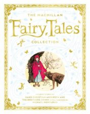 The Macmillan Fairy Tales Collection