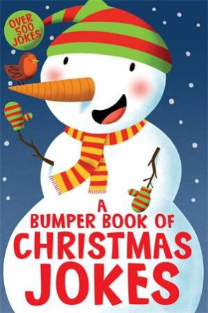 A Bumper Book Of Christmas Jokes by Macmillan Children's Books