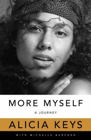 More Myself by Alicia Keys