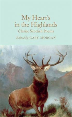 My Heart's In The Highlands by Gaby Morgan