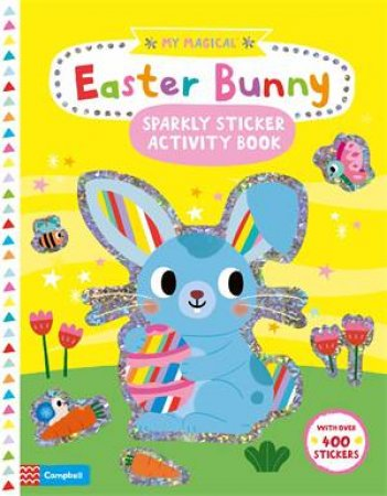 My Magical Easter Bunny Sparkly Sticker Book by Yujin Shin
