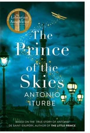 The Prince Of The Skies by Antonio Iturbe
