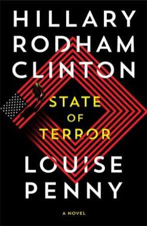 State Of Terror by Hillary Rodham Clinton & Louise Penny