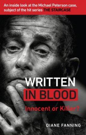 Written in Blood: Innocent or Guilty? by Diane Fanning