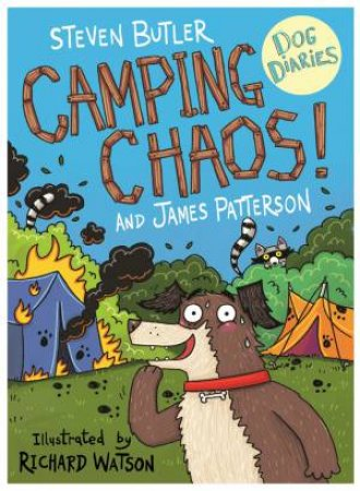 Dog Diaries: Camping Chaos! by Steven Butler & James Patterson