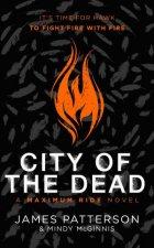City Of The Dead A Maximum Ride Novel