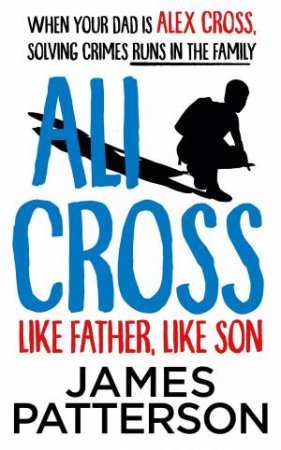 Like Father, Like Son by James Patterson