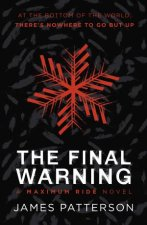 The Final Warning A Maximum Ride Novel