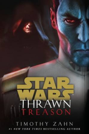 Star Wars Thrawn: Treason by Timothy Zahn