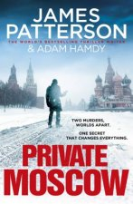 Private Moscow by James Patterson & Adam Hamdy