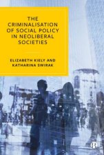 The Criminalisation Of Social Policy