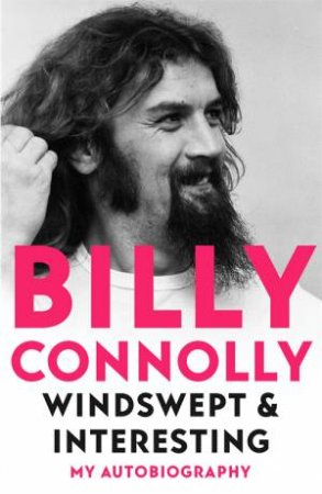 Windswept & Interesting by Billy Connolly