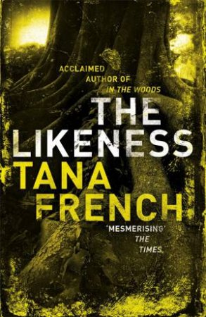 Likeness by Tana French