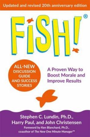 Fish! by Stephen C. Lundin & Harry Paul & John Christensen