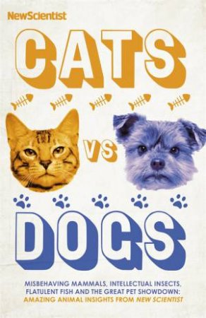 Cats Vs Dogs by Scientist New