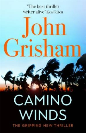 Camino Winds by John Grisham