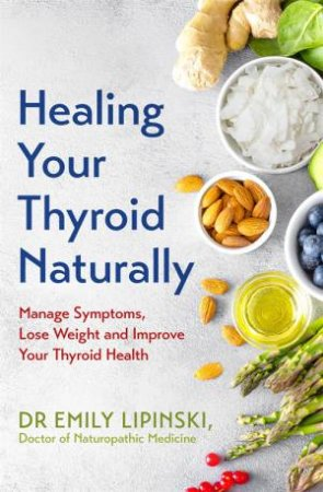 Healing Your Thyroid Naturally