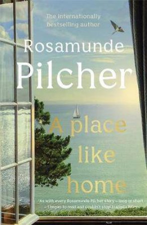 A Place Like Home by Rosamunde Pilcher