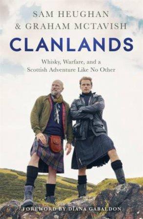 Clanlands by Sam Heughan and Graham McTavish