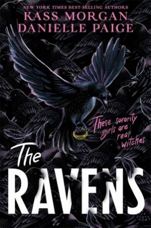 The Ravens by Danielle Paige and Kass Morgan